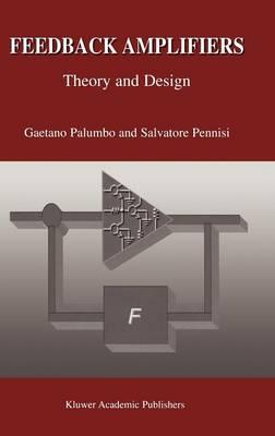 Feedback Amplifiers: Theory and Design (Hardback)