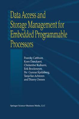 Data Access and Storage Management for Embedded Programmable Processors (Hardback)