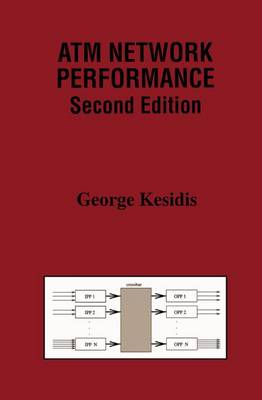 ATM Network Performance - The Springer International Series in Engineering and Computer Science 537 (Hardback)