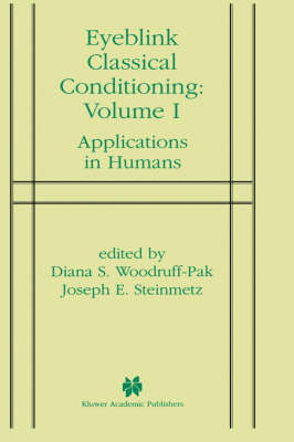 Eyeblink Classical Conditioning Volume 1: Applications in Humans (Hardback)