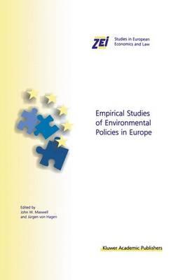 Empirical Studies of Environmental Policies in Europe - ZEI Studies in European Economics and Law 3 (Hardback)