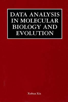 Data Analysis in Molecular Biology and Evolution (Hardback)
