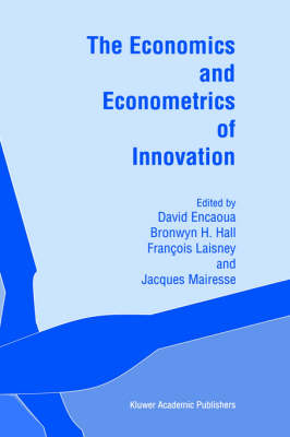 The Economics and Econometrics of Innovation (Hardback)