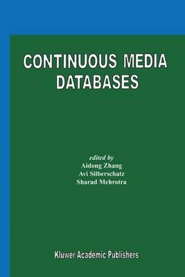 Continuous Media Databases (Hardback)