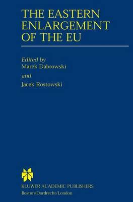 The Eastern Enlargement of the EU (Hardback)