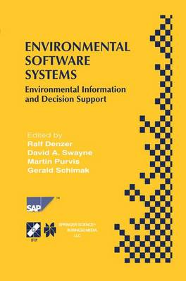 Environmental Software Systems: Environmental Information and Decision Support - IFIP Advances in Information and Communication Technology 39 (Hardback)