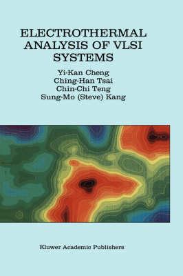 Electrothermal Analysis of VLSI Systems (Hardback)