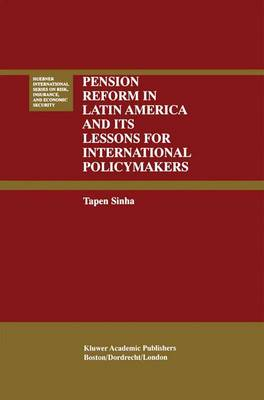 Pension Reform in Latin America and Its Lessons for International Policymakers - Huebner International Series on Risk, Insurance and Economic Security 23 (Hardback)
