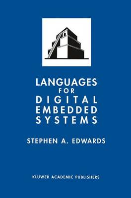 Languages for Digital Embedded Systems - The Springer International Series in Engineering and Computer Science 572 (Hardback)