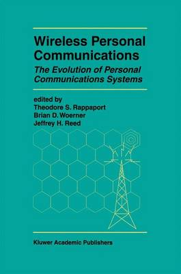 Wireless Personal Communications: The Evolution of Personal Communications Systems - The Springer International Series in Engineering and Computer Science 424 (Hardback)