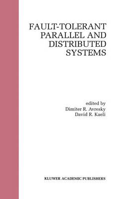 Fault-Tolerant Parallel and Distributed Systems (Hardback)