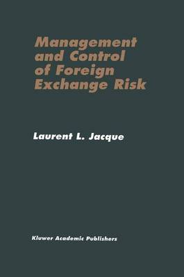 Management and Control of Foreign Exchange Risk (Paperback)