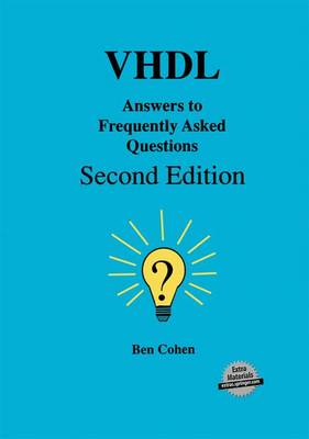 VHDL Answers to Frequently Asked Questions (Hardback)