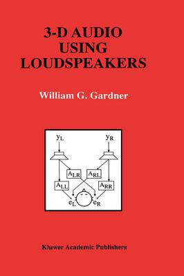 3-D Audio Using Loudspeakers - The Springer International Series in Engineering and Computer Science 444 (Hardback)