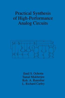 Practical Synthesis of High-Performance Analog Circuits (Hardback)