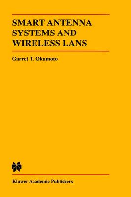Smart Antenna Systems and Wireless LANs - The Springer International Series in Engineering and Computer Science 474 (Hardback)