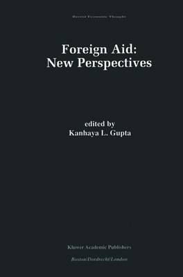 Foreign Aid: New Perspectives - Recent Economic Thought 68 (Hardback)