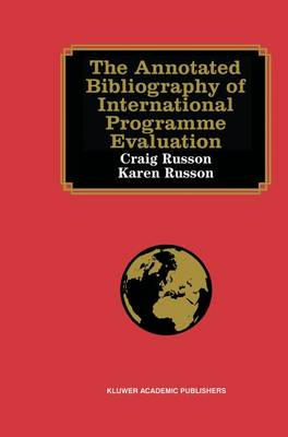 The Annotated Bibliography of International Programme Evaluation (Hardback)