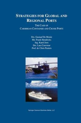 Strategies for Global and Regional Ports: The Case of Caribbean Container and Cruise Ports (Hardback)