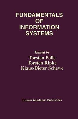 Fundamentals of Information Systems - The Springer International Series in Engineering and Computer Science 496 (Hardback)