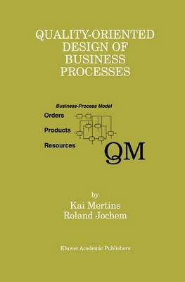 Quality-Oriented Design of Business Processes (Hardback)
