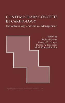Contemporary Concepts in Cardiology: Pathophysiology and Clinical Management - Developments in Cardiovascular Medicine 217 (Hardback)