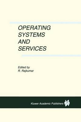 Operating Systems and Services (Hardback)
