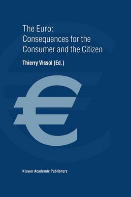 The Euro: Consequences for the Consumer and the Citizen (Hardback)
