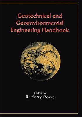 Geotechnical and Geoenvironmental Engineering Handbook (Hardback)