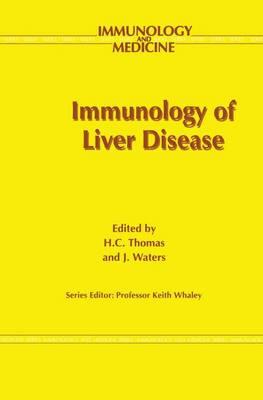Immunology of Liver Disease - Immunology and Medicine 21 (Hardback)