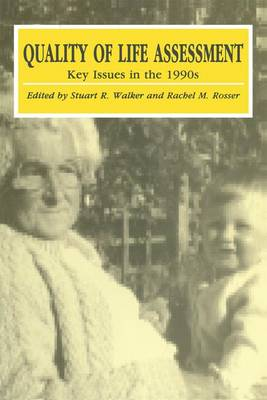 Quality of Life Assessment: Key Issues in the 1990s - CMR Workshop 4 (Hardback)