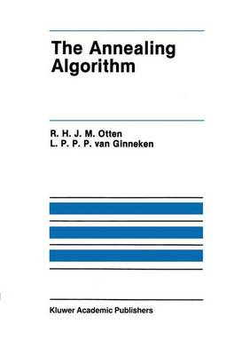The Annealing Algorithm - The Springer International Series in Engineering and Computer Science 72 (Hardback)