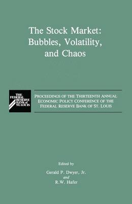 The Stock Market: Bubbles, Volatility, and Chaos (Hardback)
