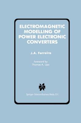 Electromagnetic Modelling of Power Electronic Converters - Power Electronics and Power Systems (Hardback)