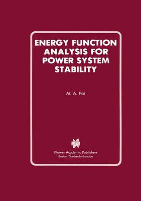 Energy Function Analysis for Power System Stability - Power Electronics and Power Systems (Hardback)