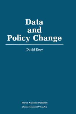 Data and Policy Change: The Fragility of Data in the Policy Context (Hardback)