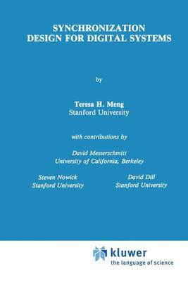 Synchronization Design for Digital Systems - The Springer International Series in Engineering and Computer Science 123 (Hardback)
