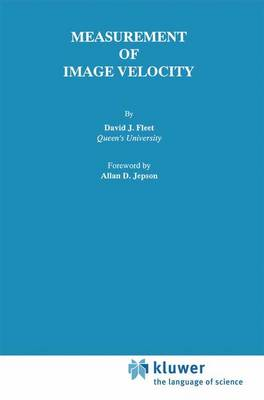Measurement of Image Velocity - The Springer International Series in Engineering and Computer Science 169 (Hardback)