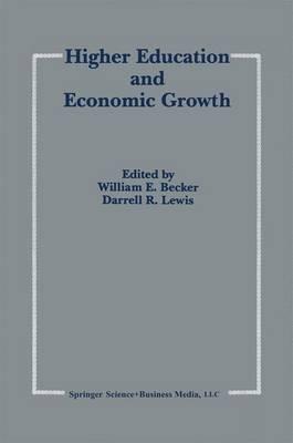 Higher Education and Economic Growth (Hardback)