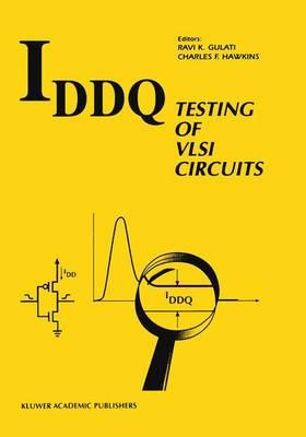 IDDQ Testing of VLSI Circuits (Hardback)