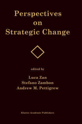 Perspectives on Strategic Change (Hardback)