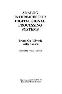 Analog Interfaces for Digital Signal Processing Systems - The Springer International Series in Engineering and Computer Science 225 (Hardback)
