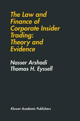 The Law and Finance of Corporate Insider Trading: Theory and Evidence (Hardback)