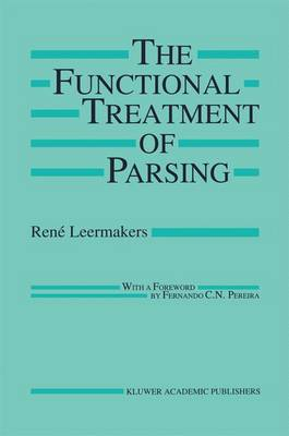 The Functional Treatment of Parsing - The Springer International Series in Engineering and Computer Science 242 (Hardback)