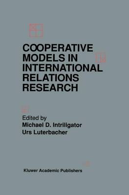 Cooperative Models in International Relations Research (Hardback)