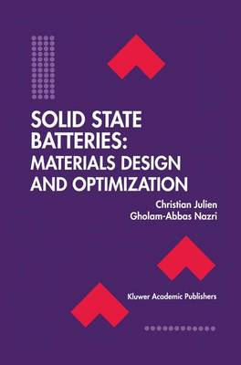 Solid State Batteries: Materials Design and Optimization - The Springer International Series in Engineering and Computer Science 271 (Hardback)