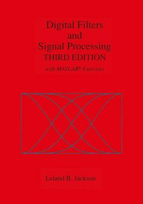 Digital Filters and Signal Processing: With MATLAB (R) Exercises (Hardback)