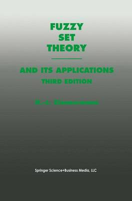 Fuzzy Set Theory-and Its Applications (Hardback)