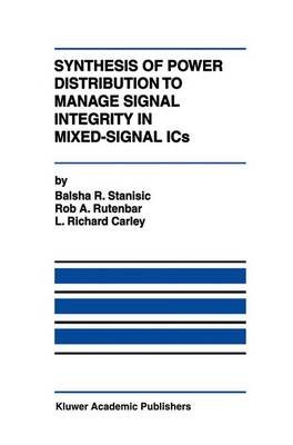 Synthesis of Power Distribution to Manage Signal Integrity in Mixed-Signal ICs (Hardback)