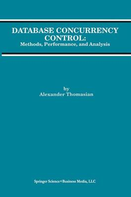Database Concurrency Control: Methods, Performance, and Analysis - Advances in Database Systems 1 (Hardback)